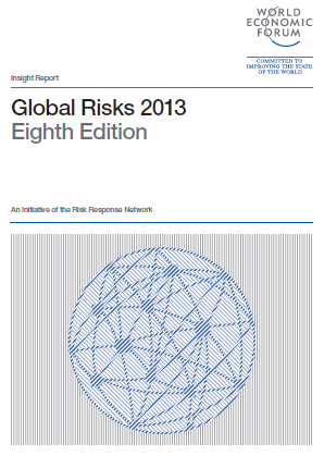 World Economic Forum; Global Risks 2013 Failure of climate change adaption and Rising greenhouse gas emissions risks considered to be