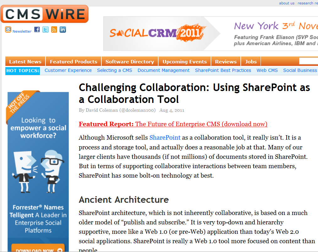 Challenging Collaboration: Using SharePoint as a Although Microsoft sells Collaboration Tool SharePoint as a collaboration tool, it really isn t.