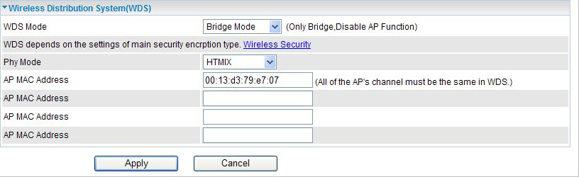 Bridge Mode Bridge Mode: Select Bridge Mode from the WDS Mode drop-down menu.