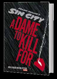 36 SARJAKUVAT Frank Miller SIN CITY Kaiken takana on nainen Alkuteos: Sin City: A Dame to Kill For Sid., 200 s. ISBN 978-952-01-1165-6 Ilm.