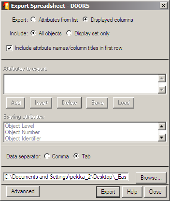Viennin asetukset TSV-tiedostoon Export: Displayed columns (oletus). Include: All objects (oletus). Include attribute names / column titles in first row (oletus).