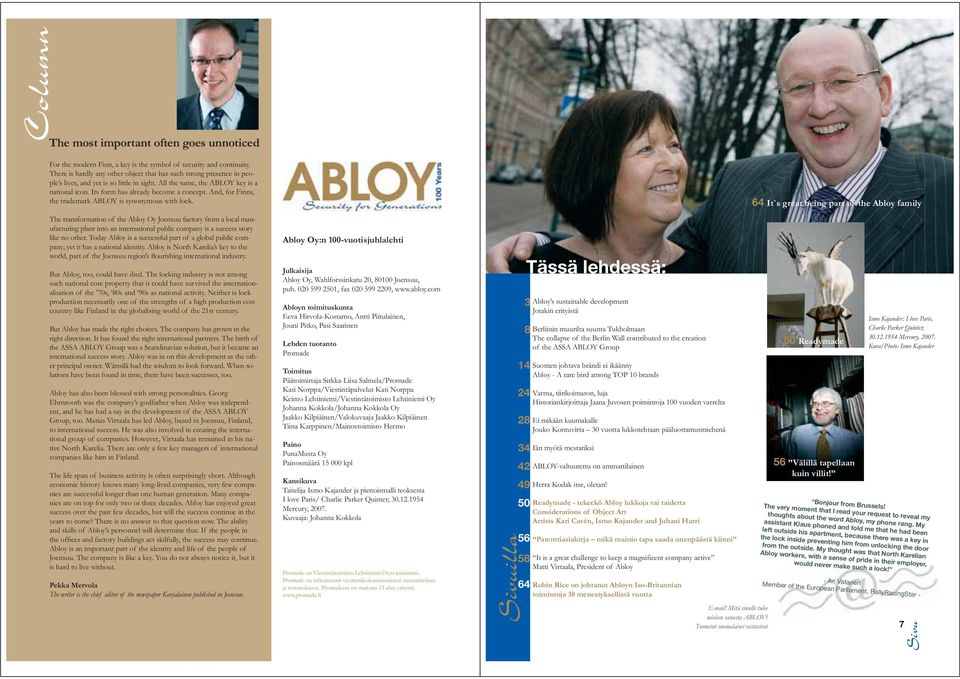 And, for Finns, the trademark ABLOY is synonymous with lock.