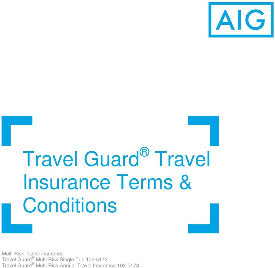 Travel Guard Multi Risk Single Trip 102-5172