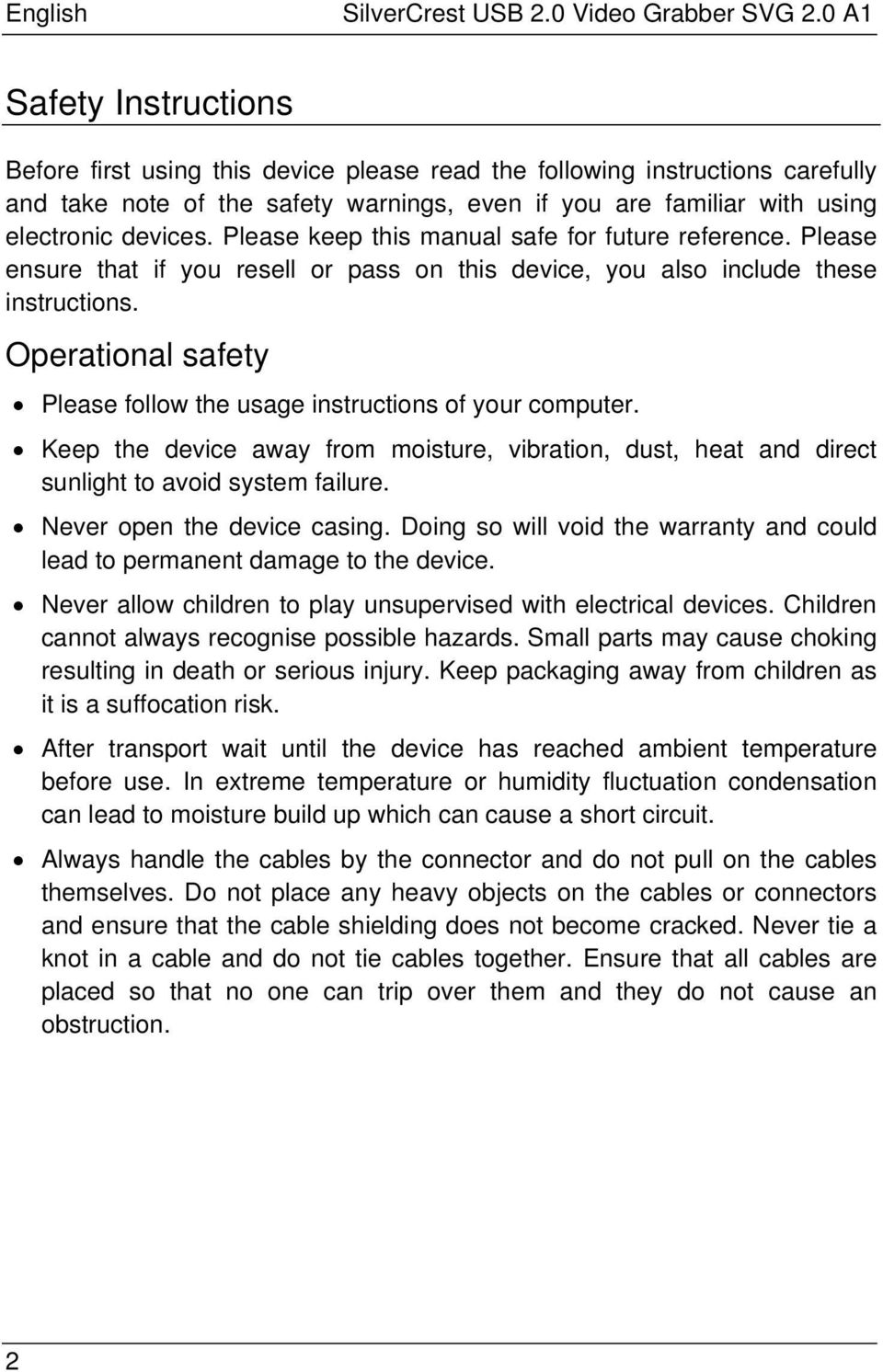 Please keep this manual safe for future reference. Please ensure that if you resell or pass on this device, you also include these instructions.