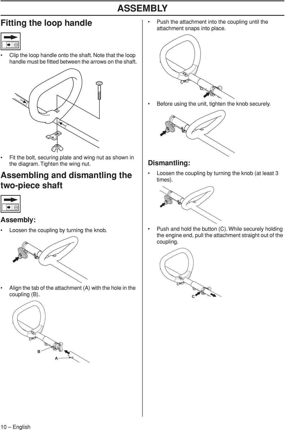 Fit the bolt, securing plate and wing nut as shown in the diagram. Tighten the wing nut.