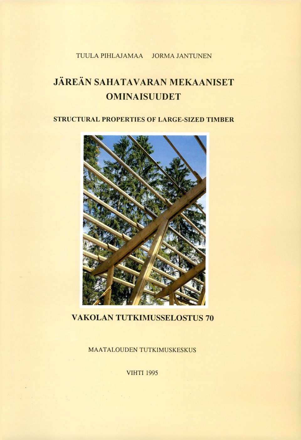 STRUCTURAL PROPERTIES OF LARGE-SIZED TIMBER