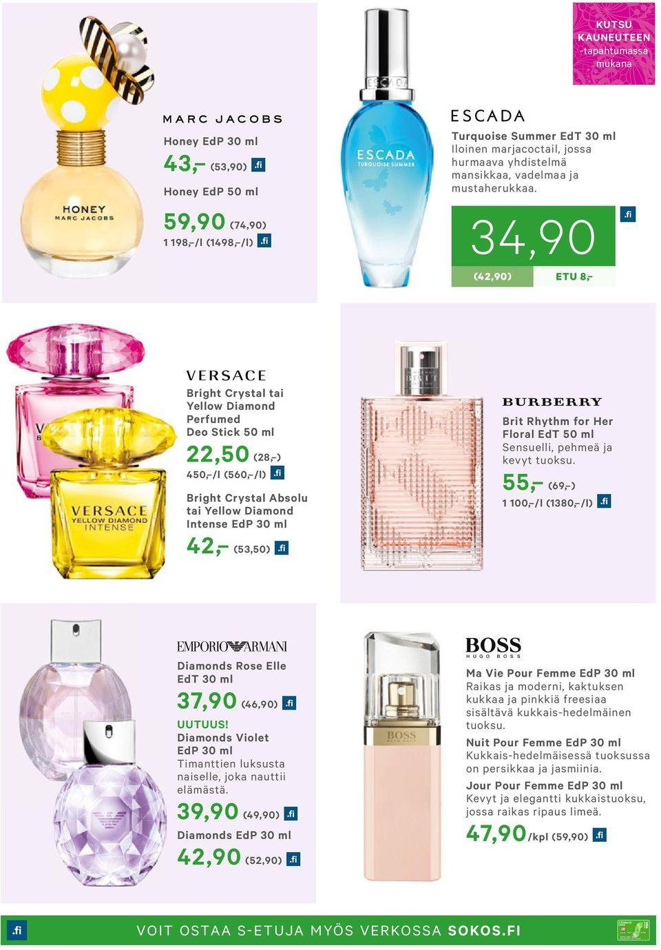 34,90 (42,90) ETU 8, Bright Crystal tai Yellow Diamond Perfumed Deo Stick 50 ml 22,50 (28, ) 450, /l (560, /l) Bright Crystal Absolu tai Yellow Diamond Intense EdP 30 ml 4 2, (53,50) Brit Rhythm for