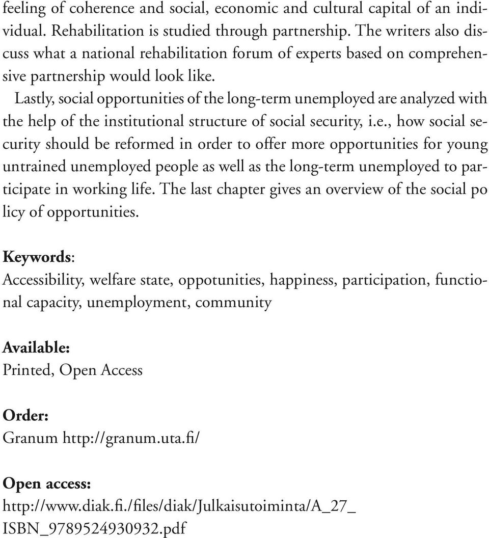 Lastly, social opportunities