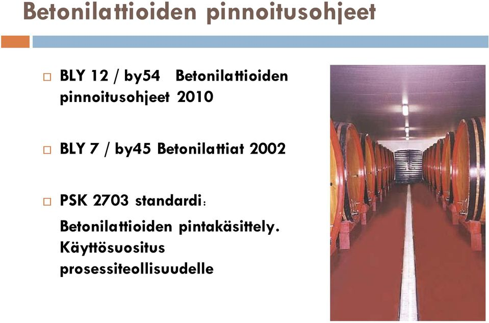 Betonilattiat 2002 PSK 2703 standardi: