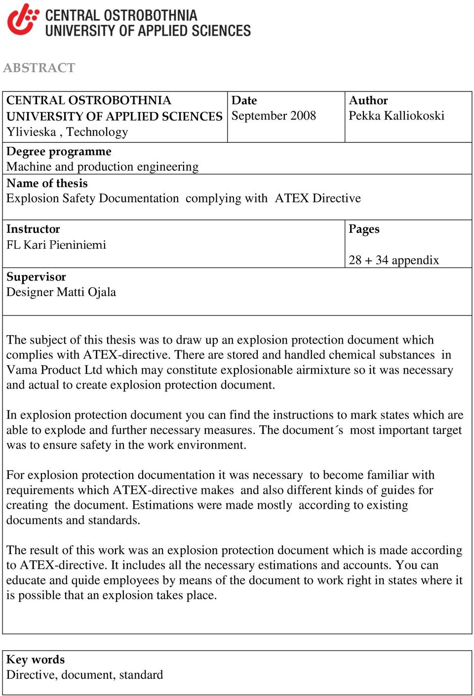 explosion protection document which complies with ATEX-directive.