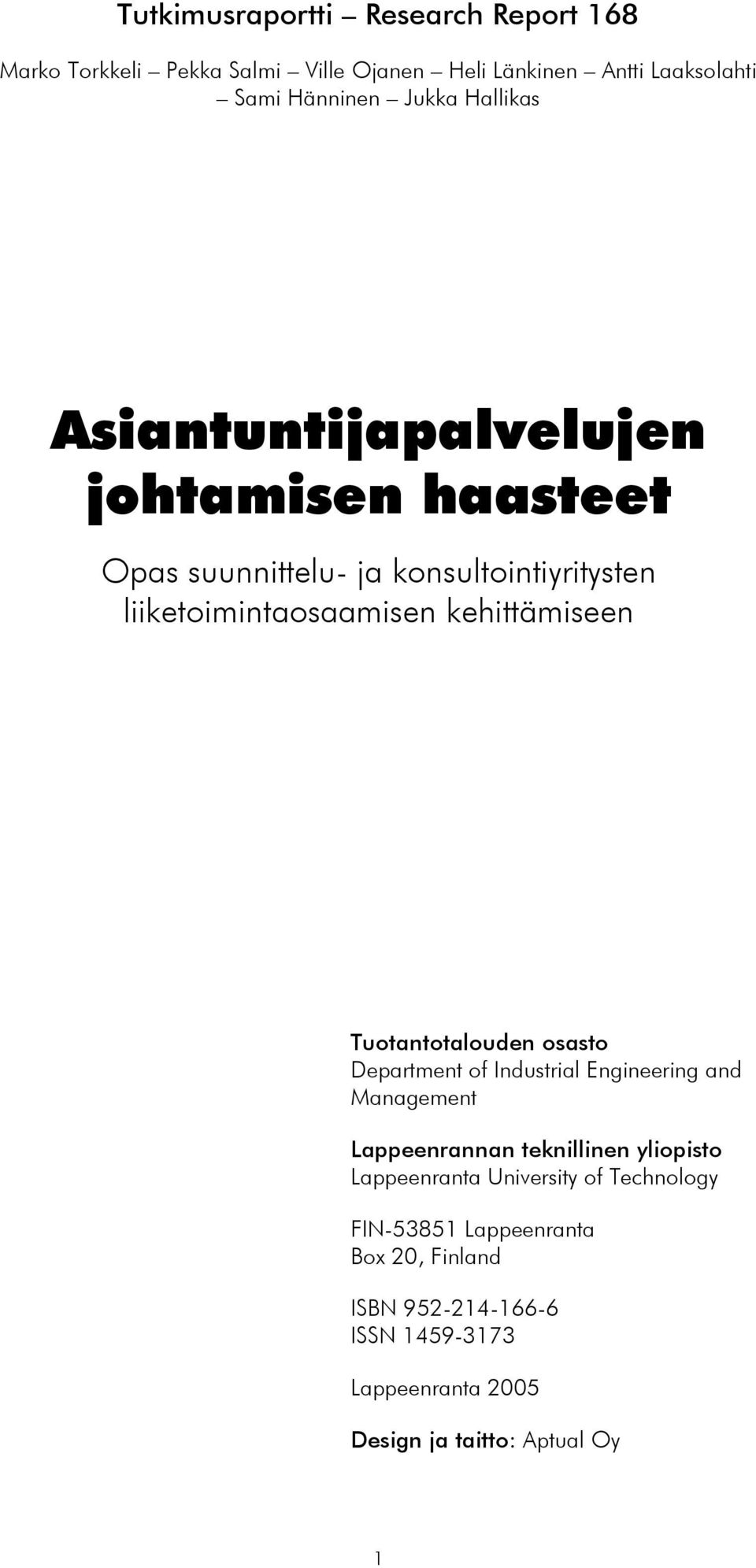 Tuotantotalouden osasto Department of Industrial Engineering and Management Lappeenrannan teknillinen yliopisto Lappeenranta