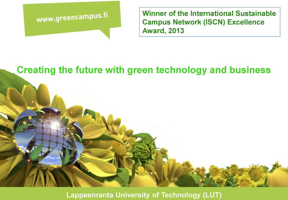 Creating the future with green technology and