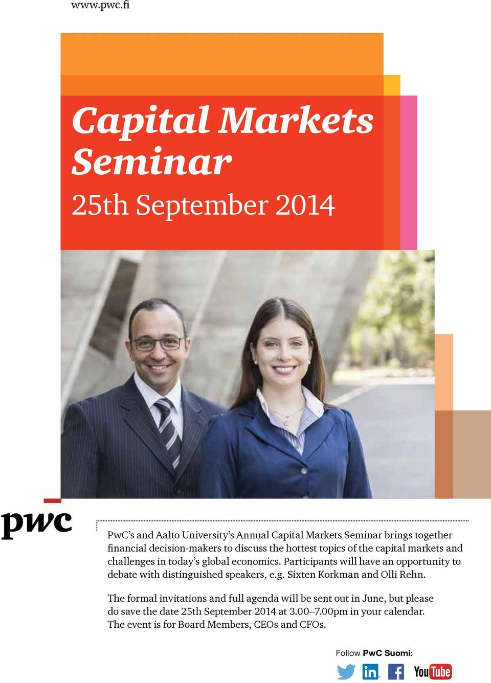 decision-makers to discuss the hottest topics of the capital markets and challenges in today s global economics.