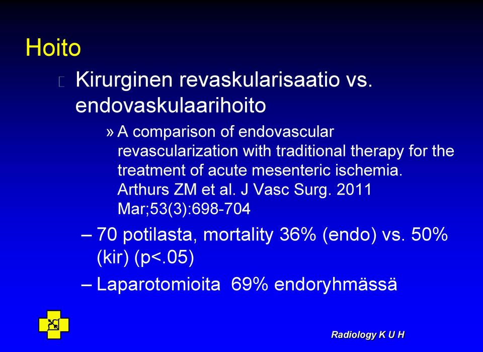 traditional therapy for the treatment of acute mesenteric ischemia.