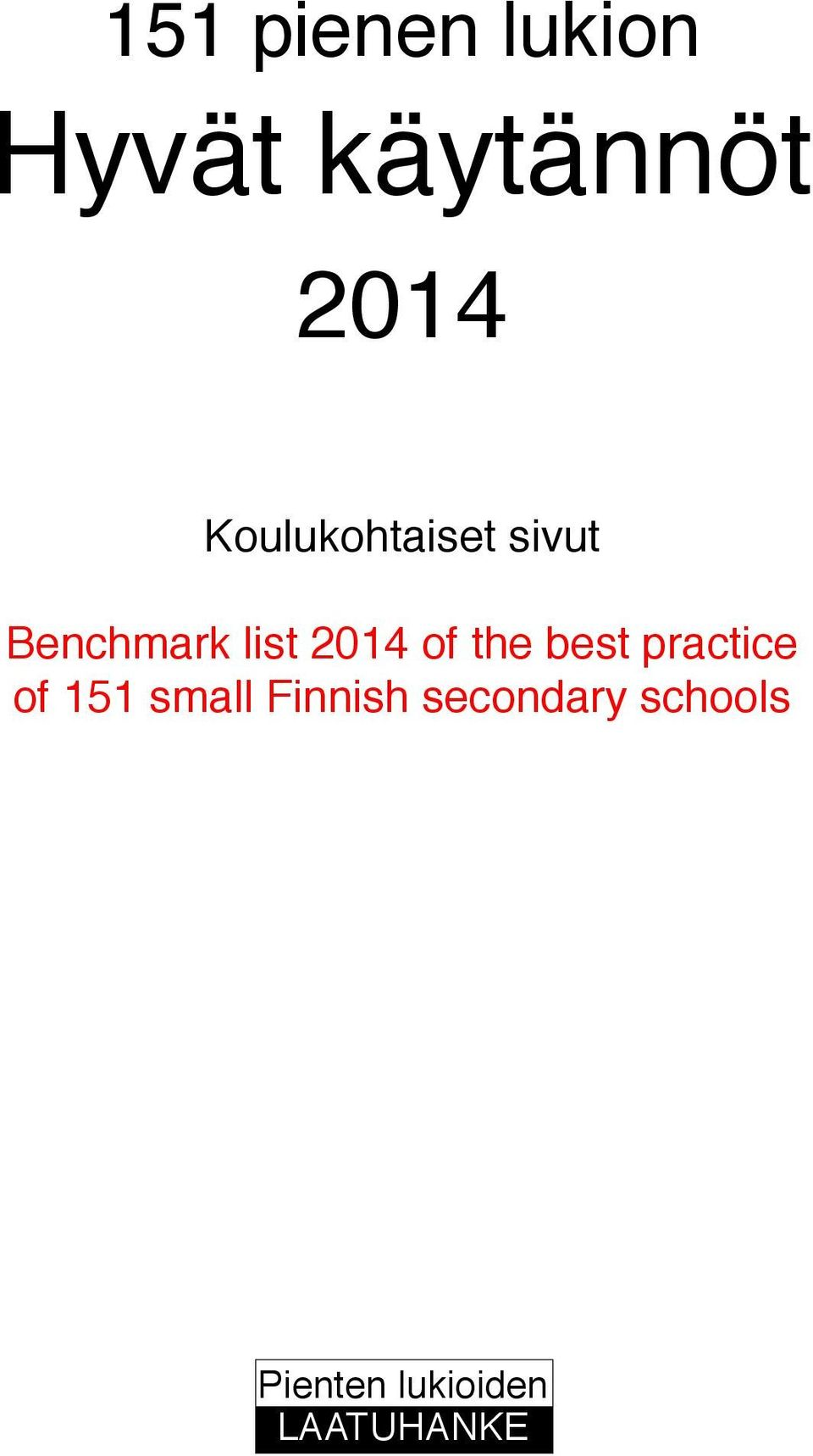 of the best practice of 151 small Finnish