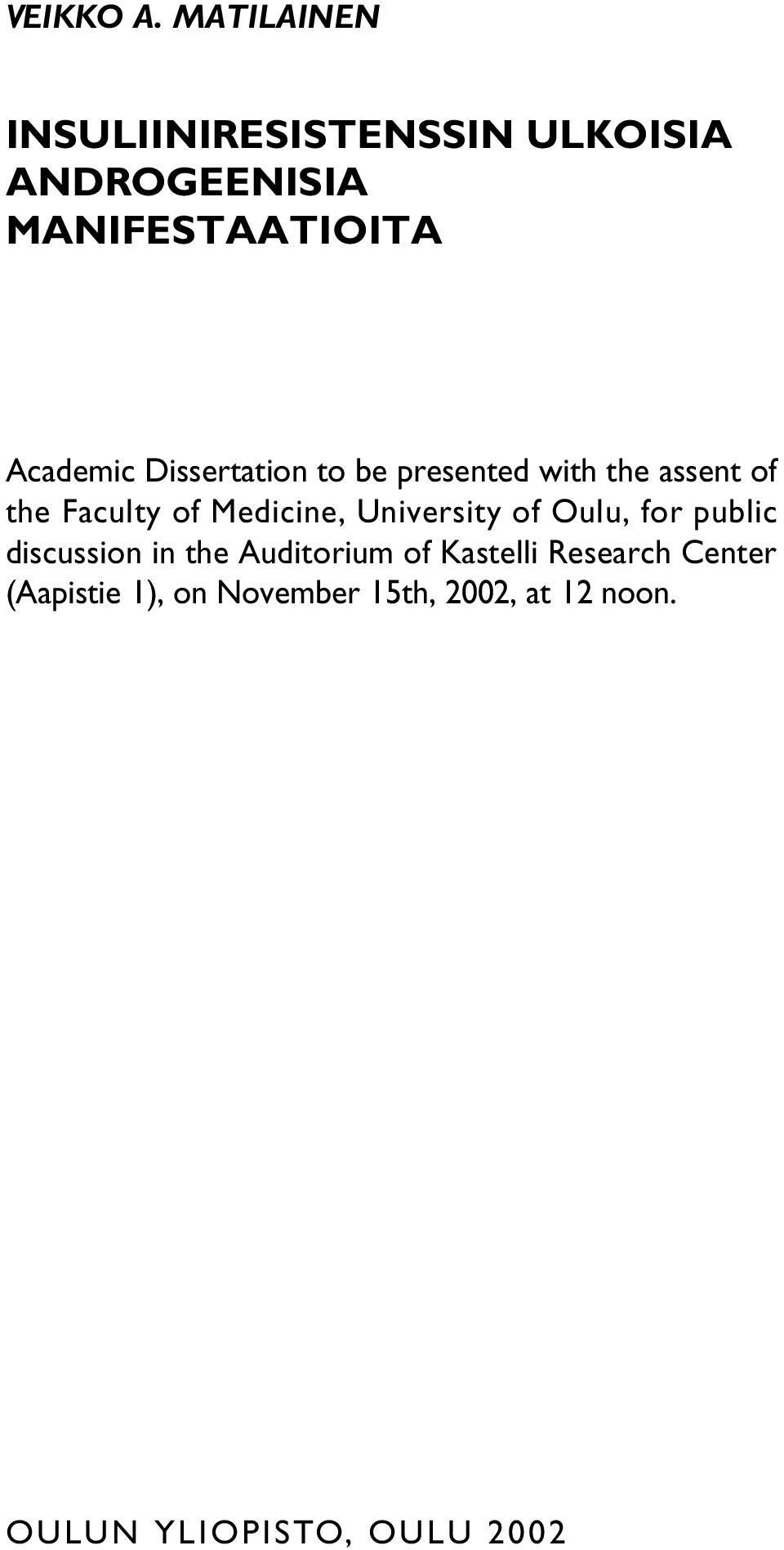 Dissertation to be presented with the assent of the Faculty of Medicine,