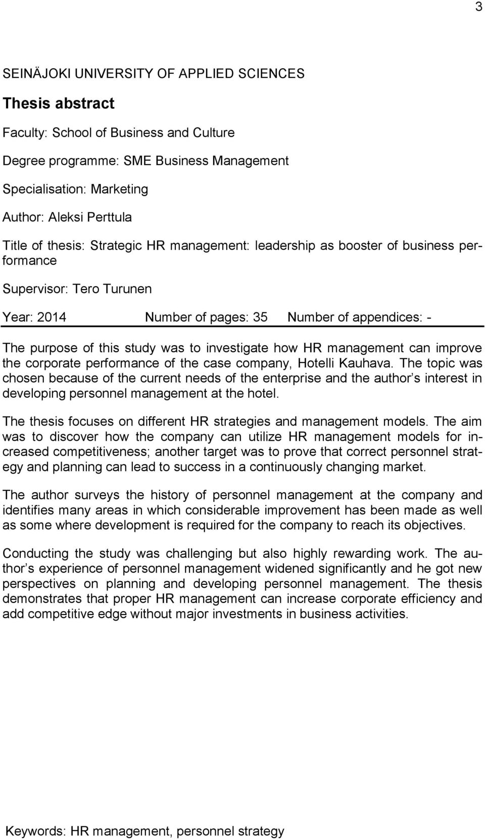 investigate how HR management can improve the corporate performance of the case company, Hotelli Kauhava.