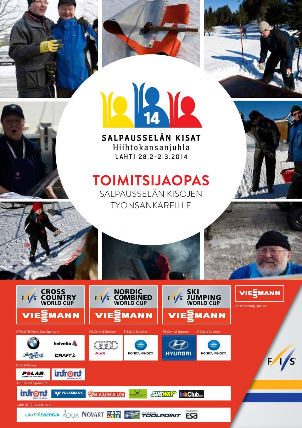 Timing OC Events Sponsors Lahti Ski Club partners FIS