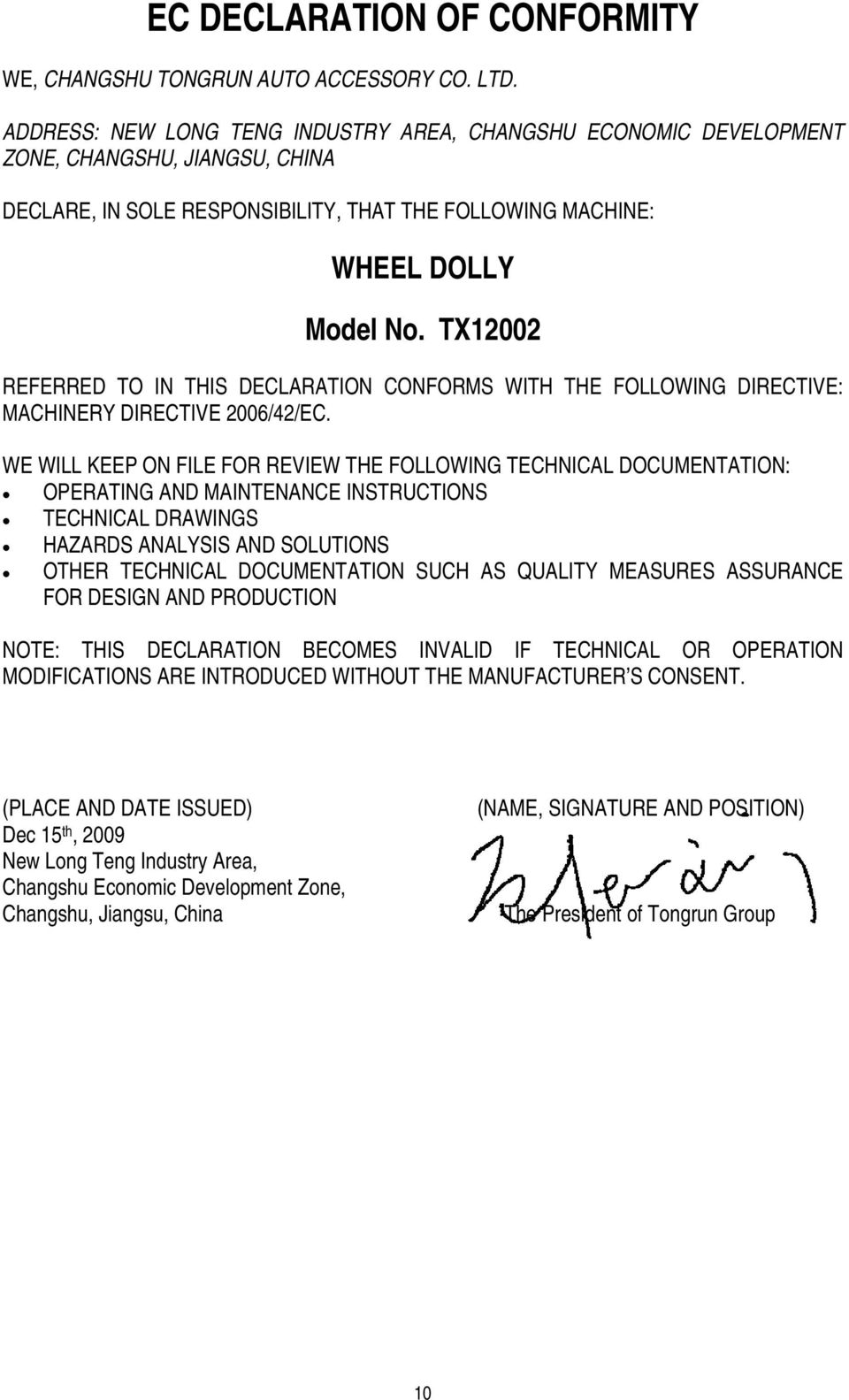 TX12002 REFERRED TO IN THIS DECLARATION CONFORMS WITH THE FOLLOWING DIRECTIVE: MACHINERY DIRECTIVE 2006/42/EC.