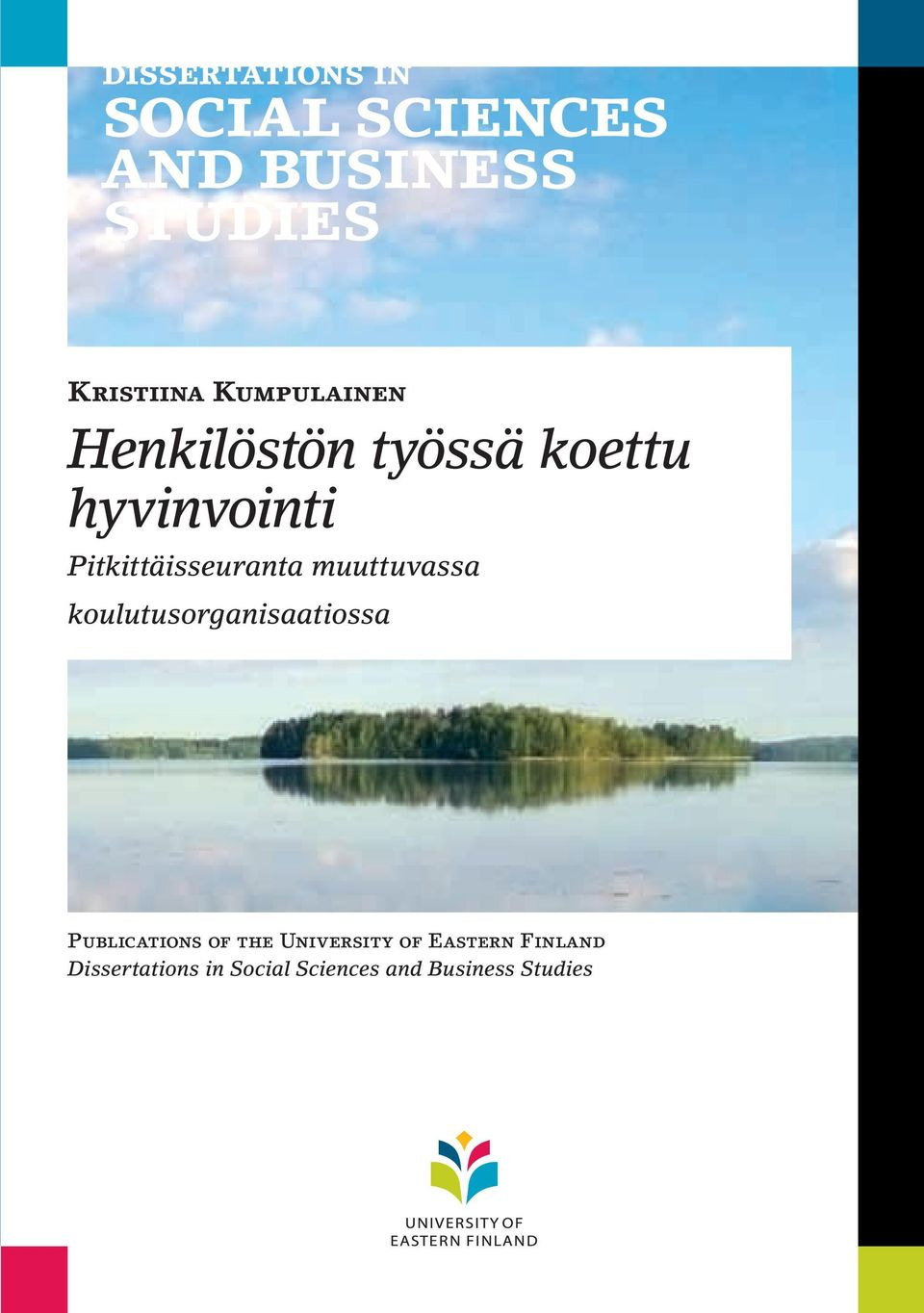 koulutusorganisaatiossa Publications of the University