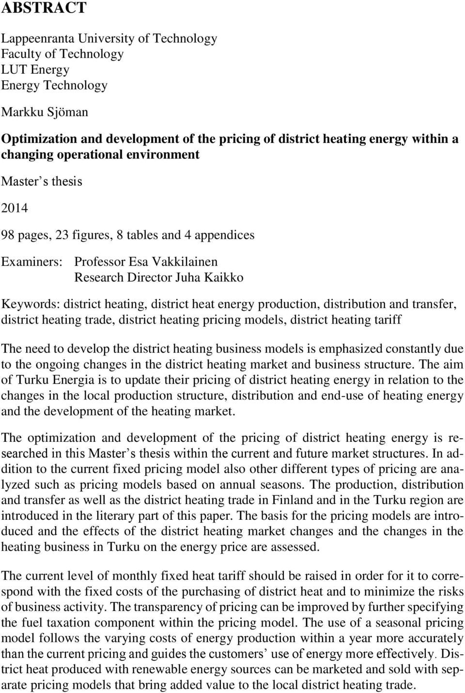 district heat energy production, distribution and transfer, district heating trade, district heating pricing models, district heating tariff The need to develop the district heating business models