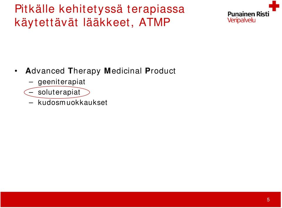 Therapy Medicinal Product