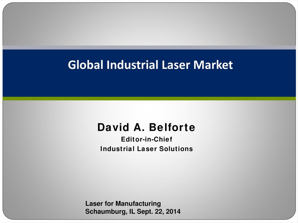 Industrial Laser Solutions Laser for