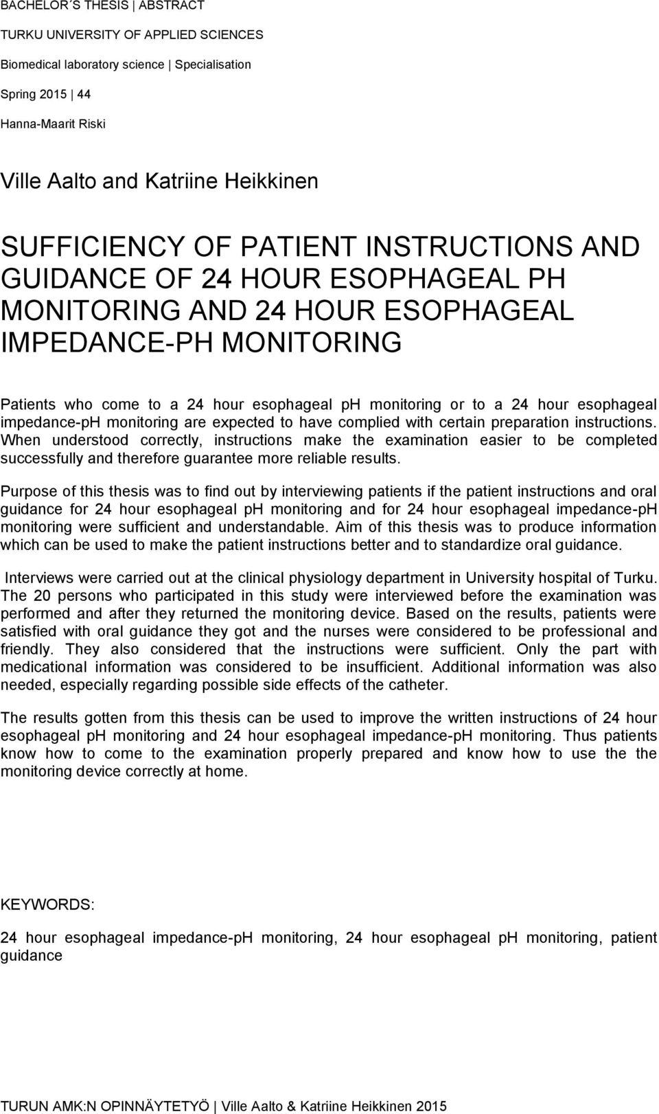 impedance-ph monitoring are expected to have complied with certain preparation instructions.