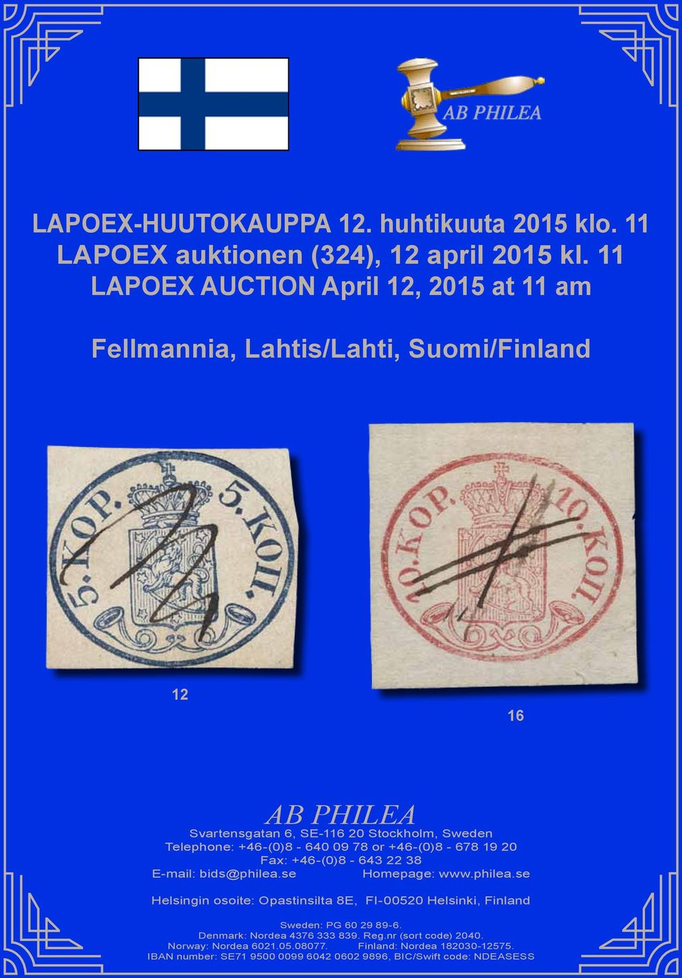 +46-(0)8-640 09 78 or +46-(0)8-678 19 20 Fax: +46-(0)8-643 22 38 E-mail: bids@philea.