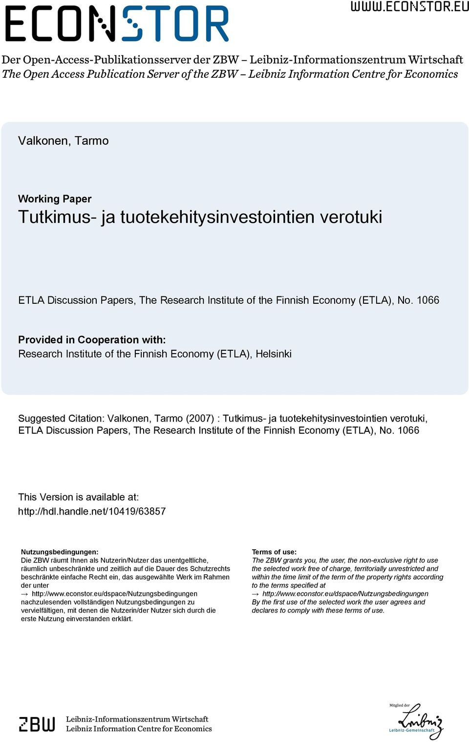 eu Der Open-Access-Publikationsserver der ZBW Leibniz-Informationszentrum Wirtschaft The Open Access Publication Server of the ZBW Leibniz Information Centre for Economics Valkonen, Tarmo Working