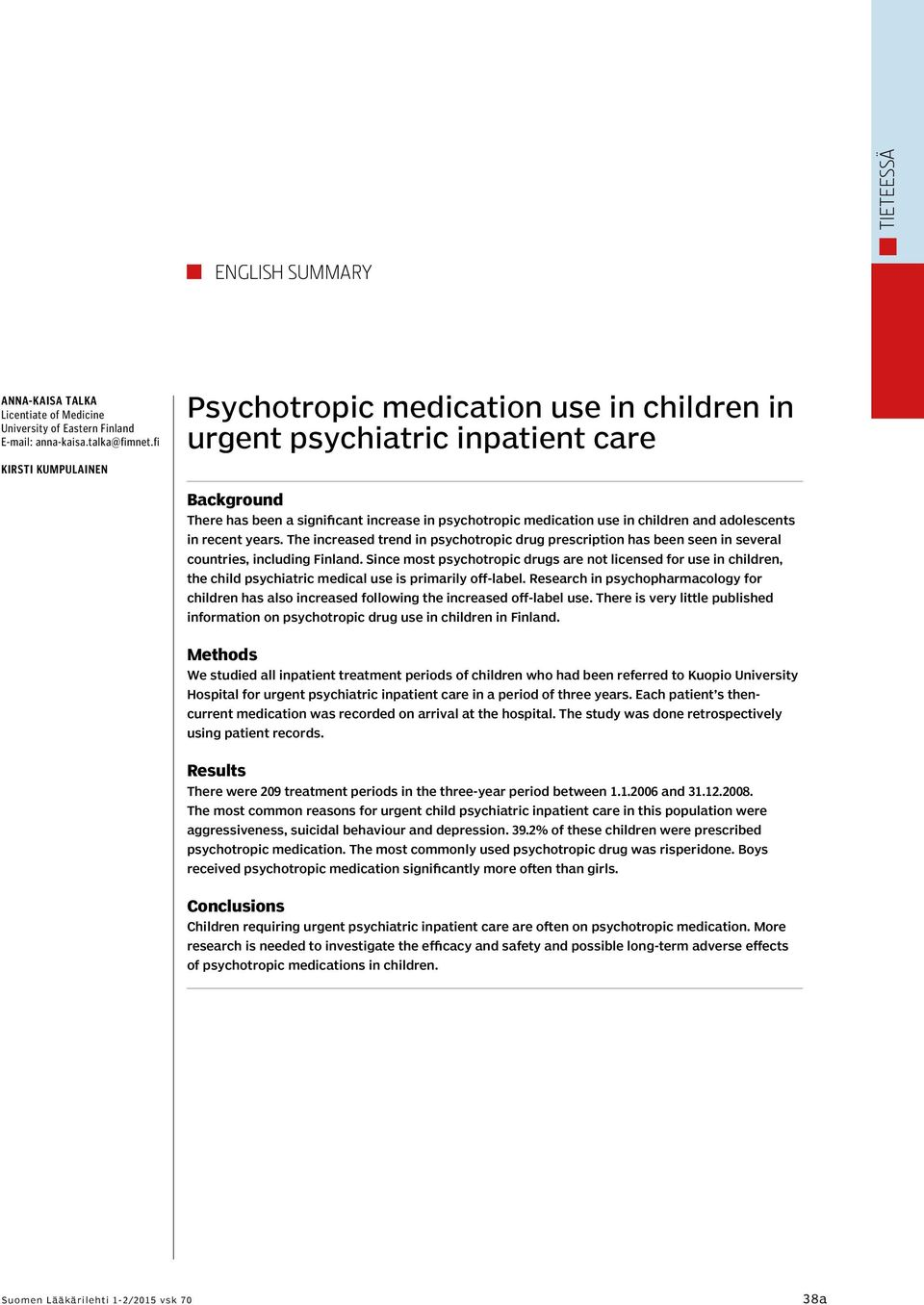 psychotropics in paediatrics or adolescents Evidence-based information on psychotropic drugs from hundreds of trustworthy by adolescents in norway, and psychiatric psychotropics in different.