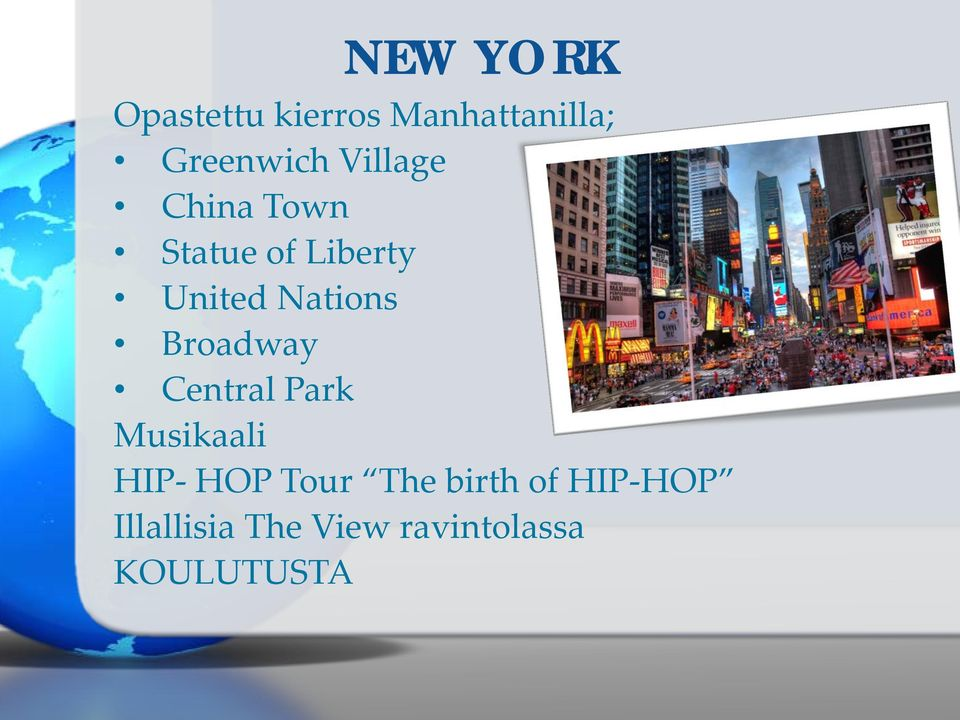 Broadway Central Park Musikaali HIP- HOP Tour The