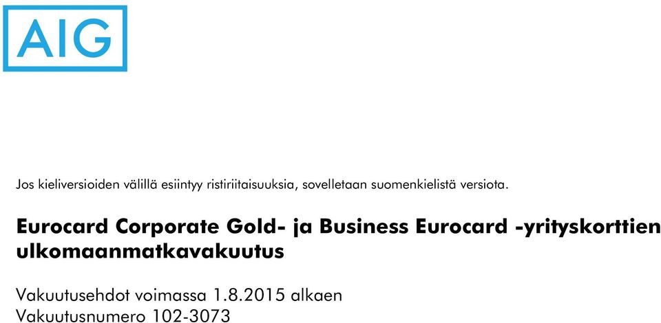 Eurocard Corporate Gold- ja Business Eurocard