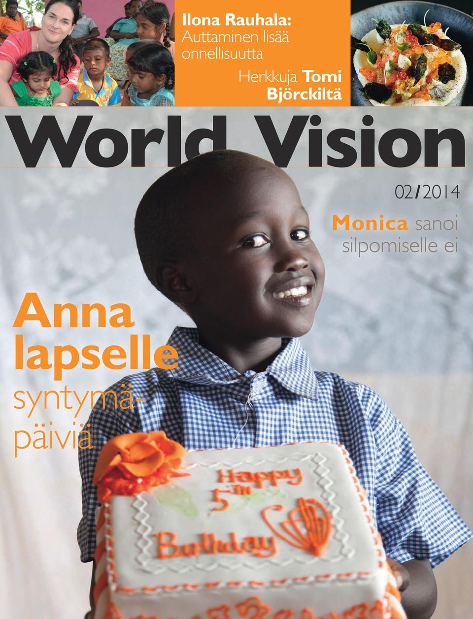 Björckiltä World Vision 02 /2014