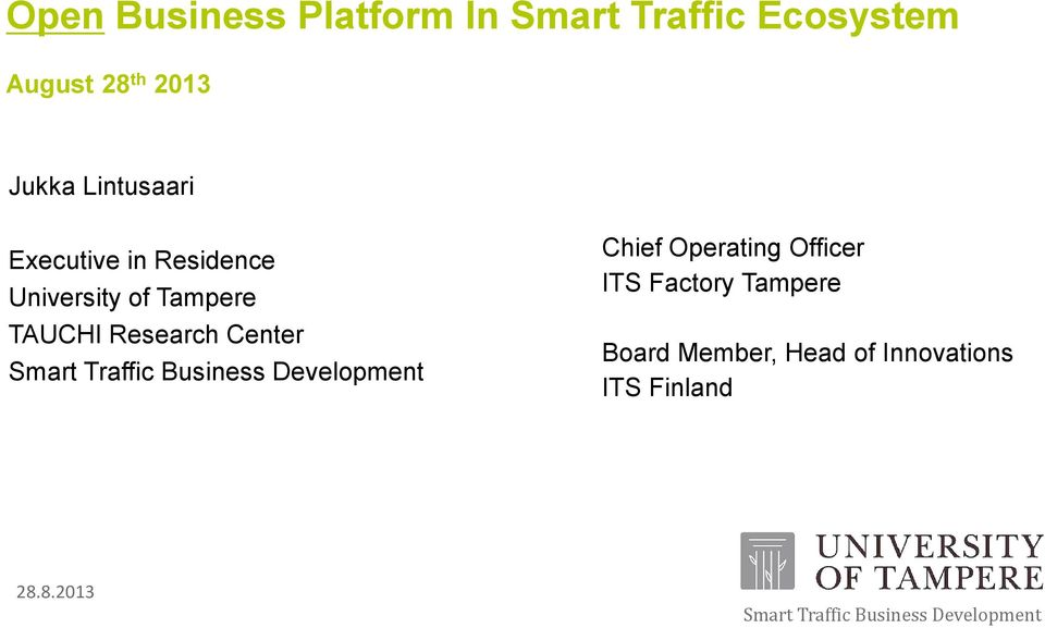 Center Smart Traffic Business Development Chief Operating Officer ITS Factory