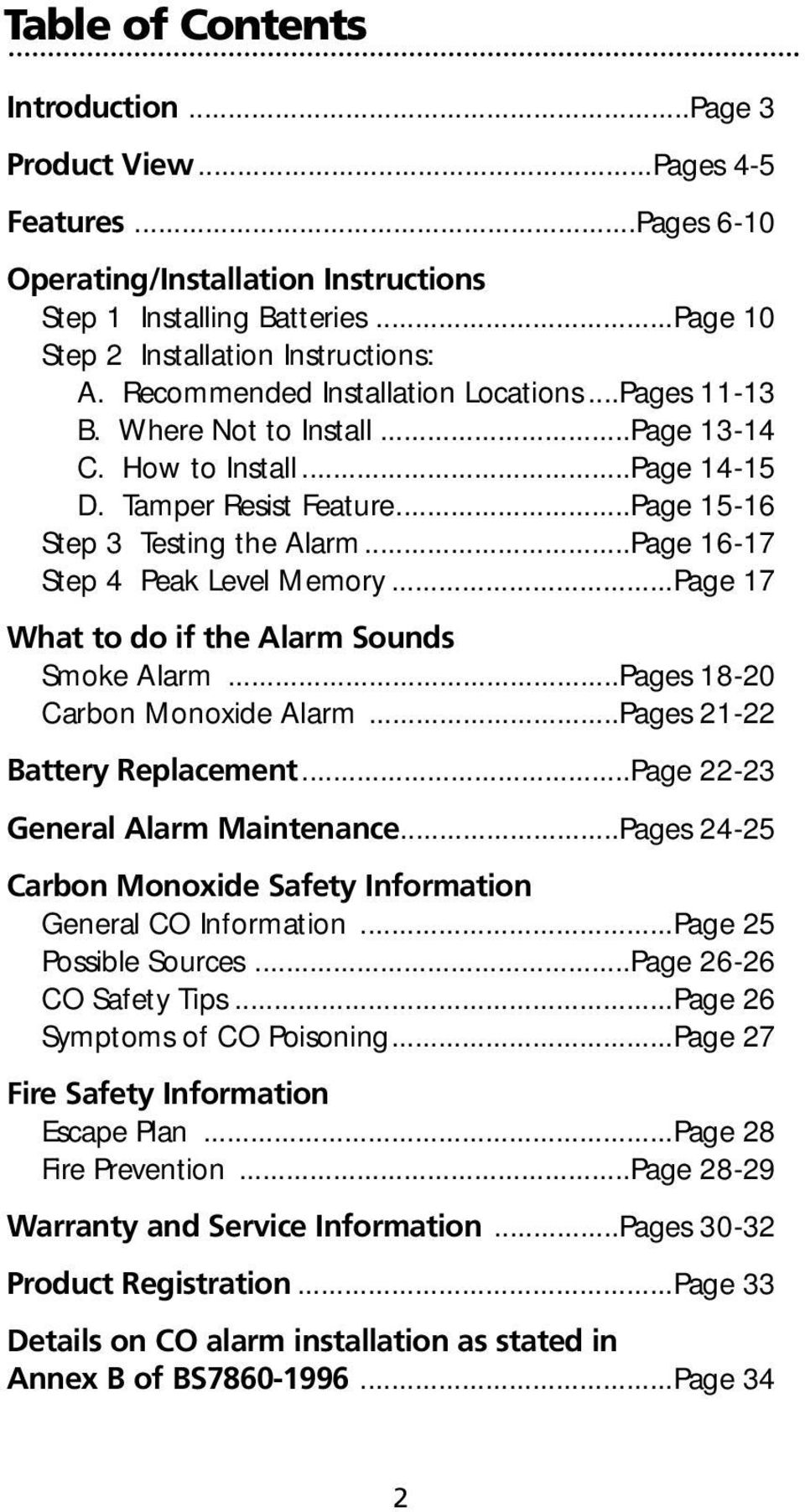 ..Page 16-17 Step 4 Peak Level Memory...Page 17 What to do if the Alarm Sounds Smoke Alarm...Pages 18-20 Carbon Monoxide Alarm...Pages 21-22 Battery Replacement...Page 22-23 General Alarm Maintenance.