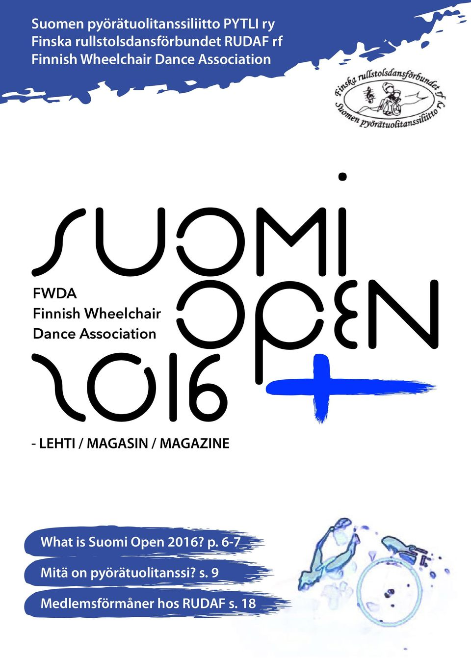 Finnish Wheelchair Dance Association - LEHTI / MAGASIN / MAGAZINE What is
