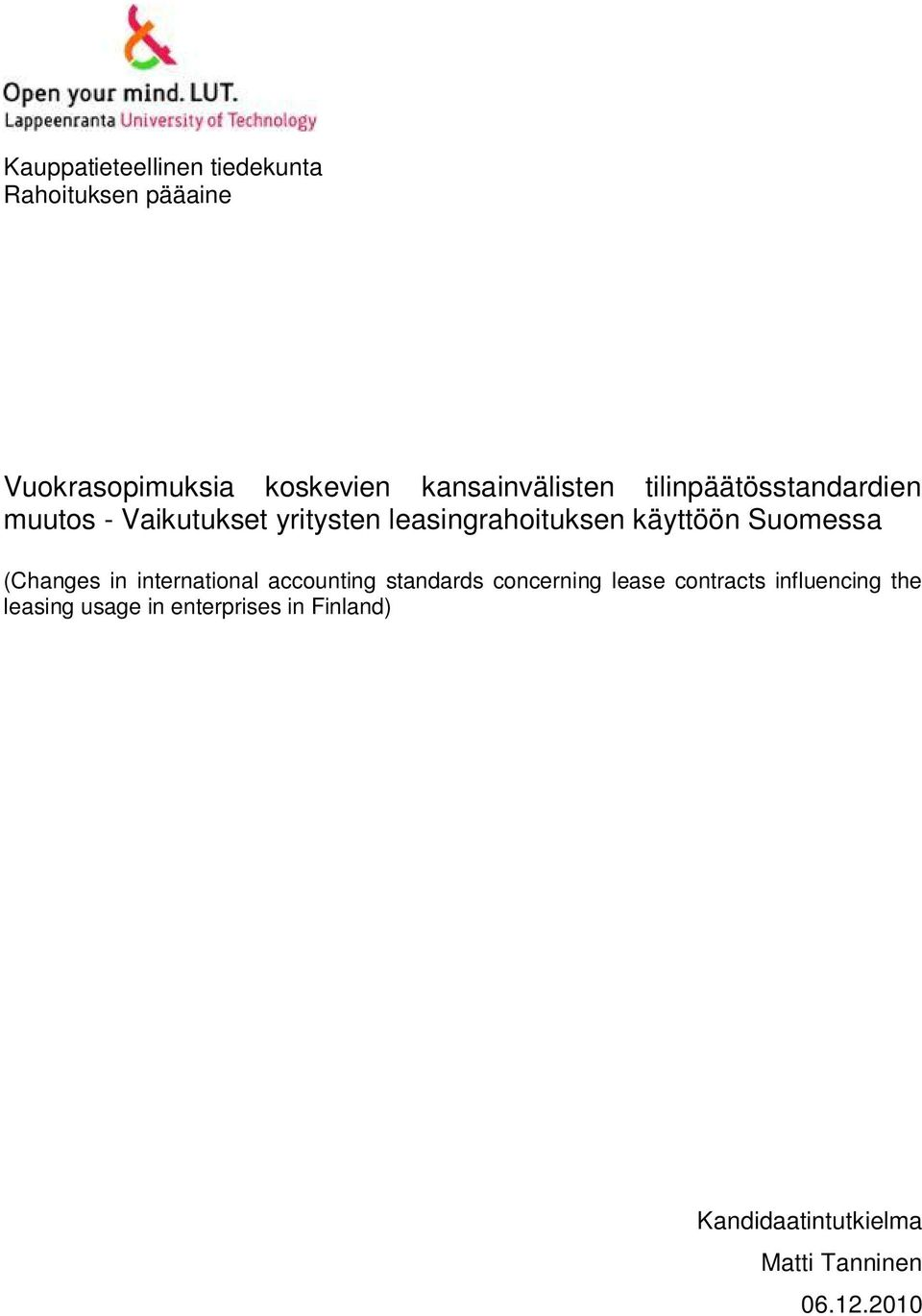 käyttöön Suomessa (Changes in international accounting standards concerning lease