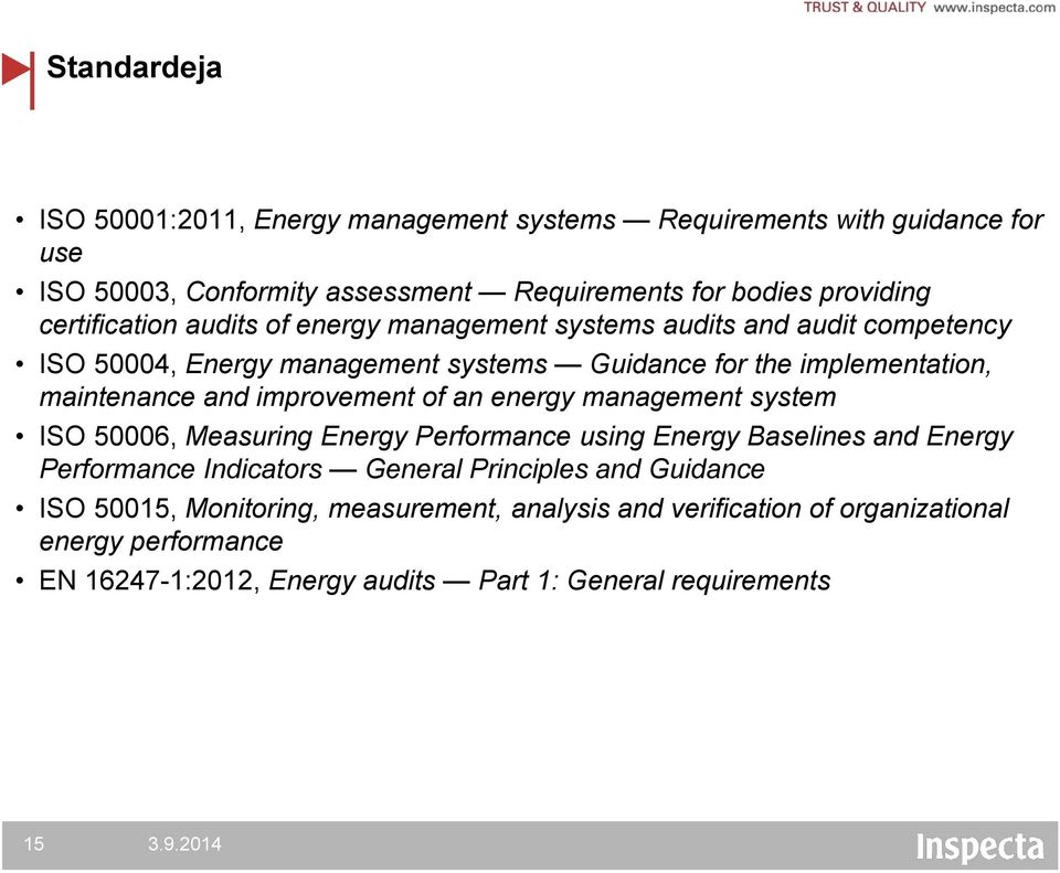 improvement of an energy management system ISO 50006, Measuring Energy Performance using Energy Baselines and Energy Performance Indicators General Principles and