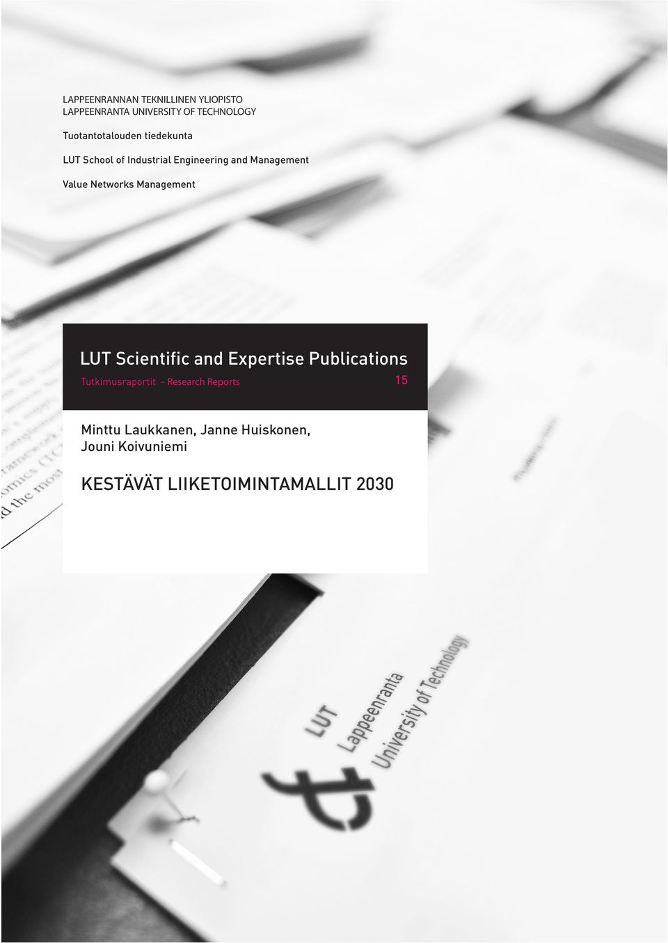 Networks Management LUT Scientific and Expertise Publications Tutkimusraportit