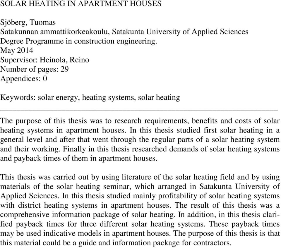 costs of solar heating systems in apartment houses.