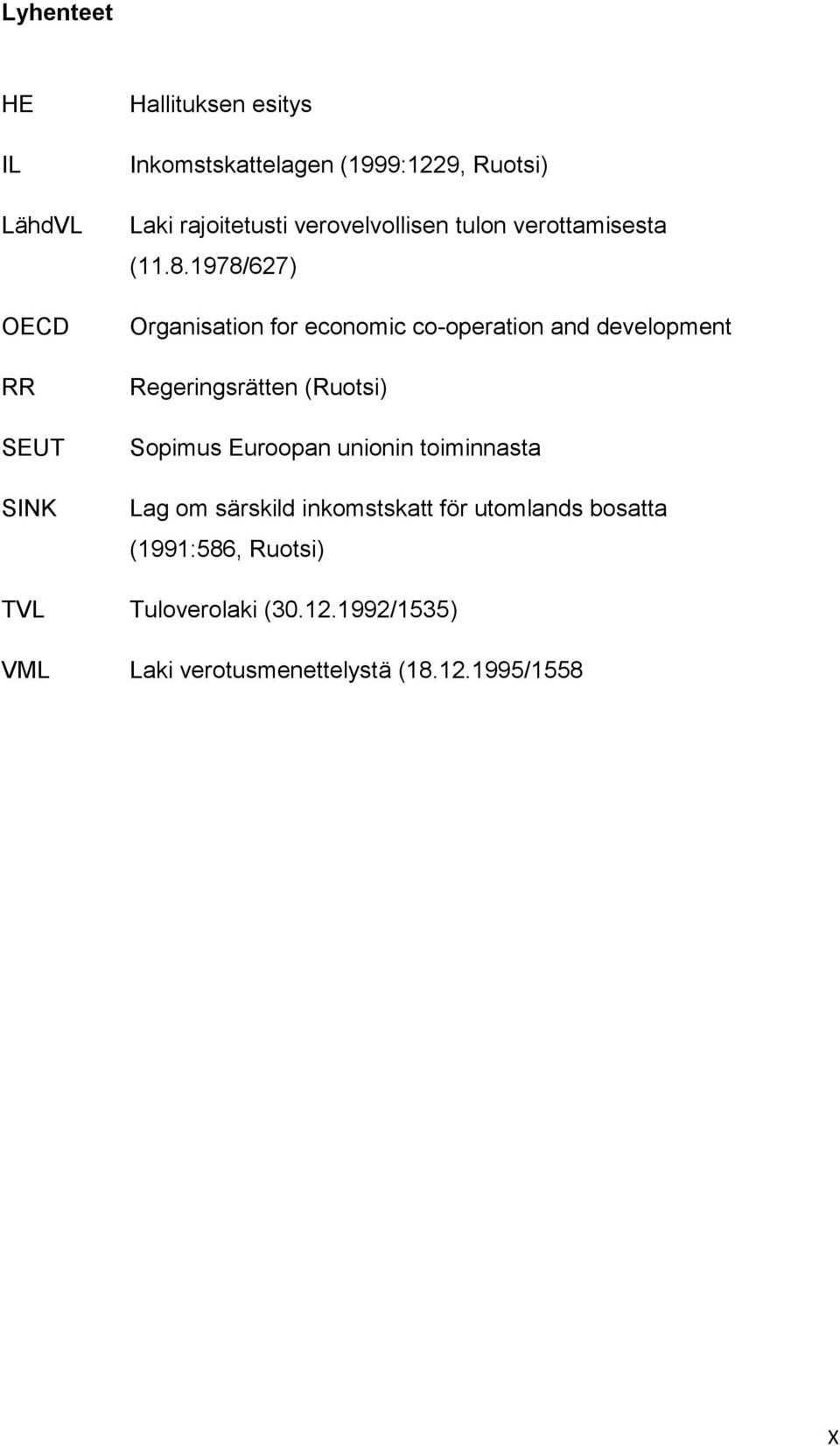 1978/627) Organisation for economic co-operation and development Regeringsrätten (Ruotsi) Sopimus Euroopan