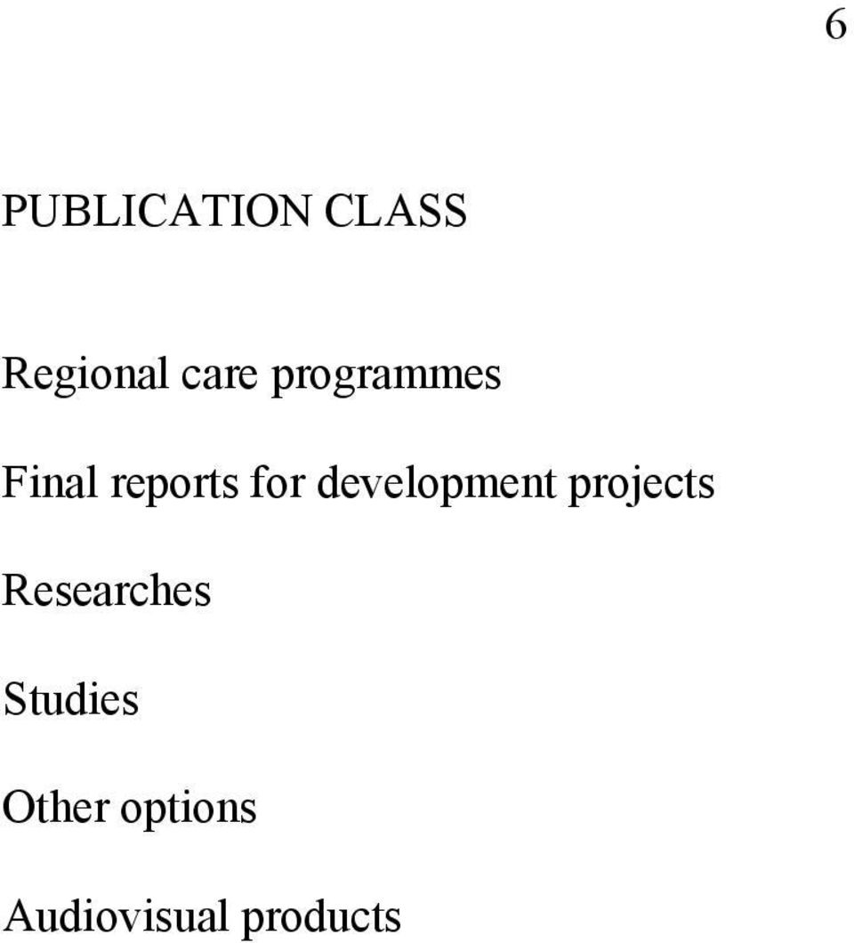 development projects Researches