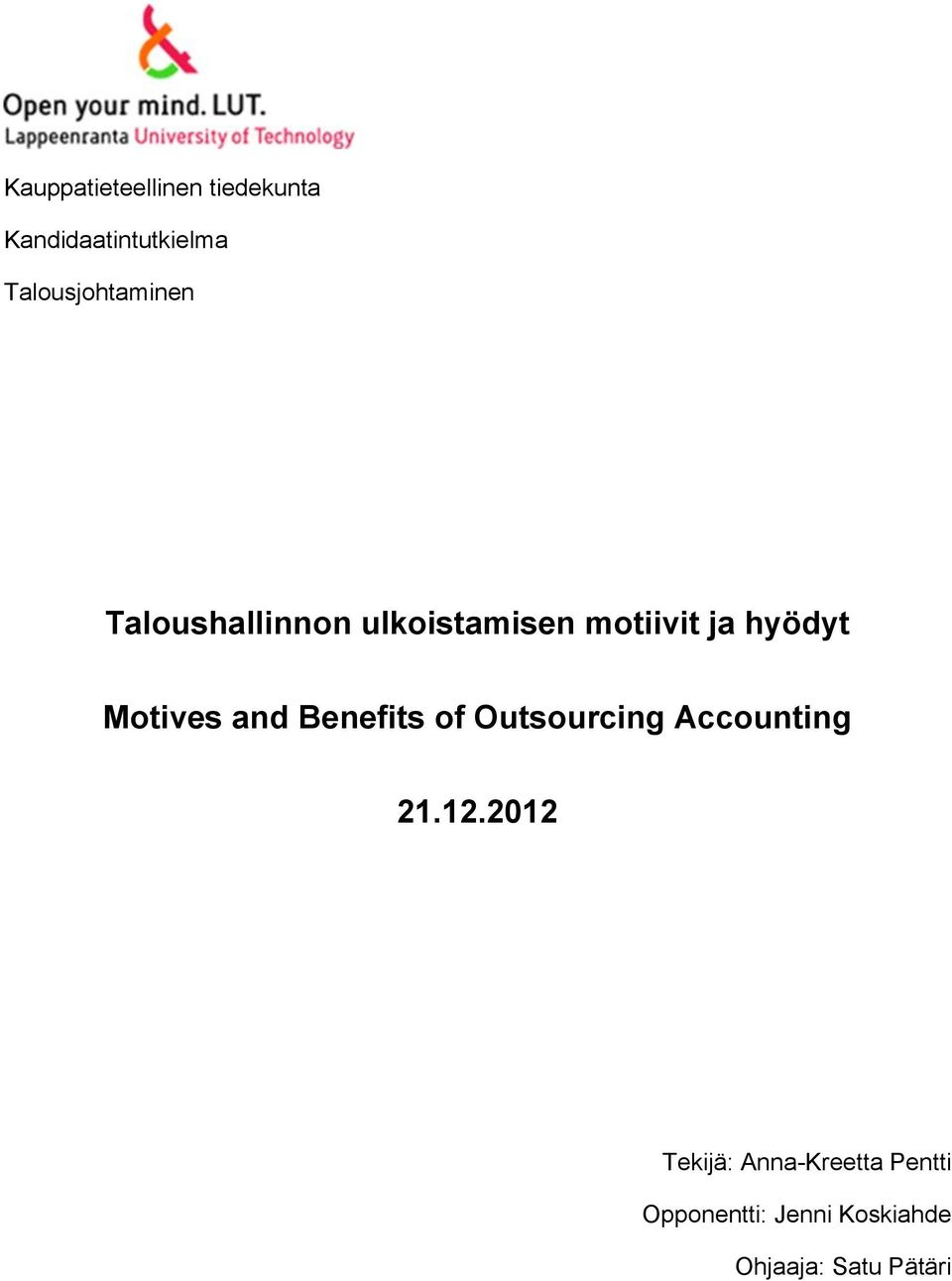 hyödyt Motives and Benefits of Outsourcing Accounting 21.12.