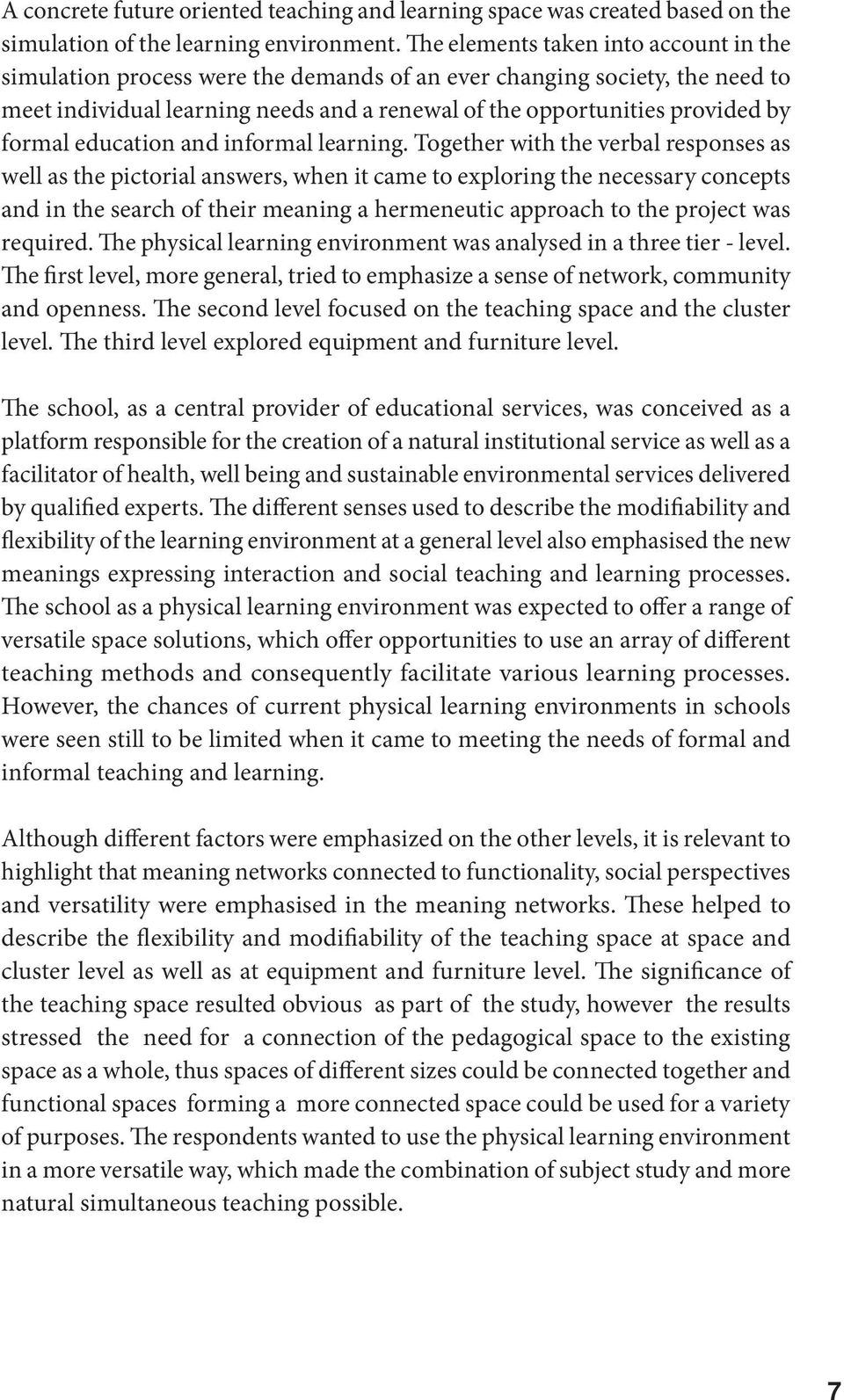 formal education and informal learning.