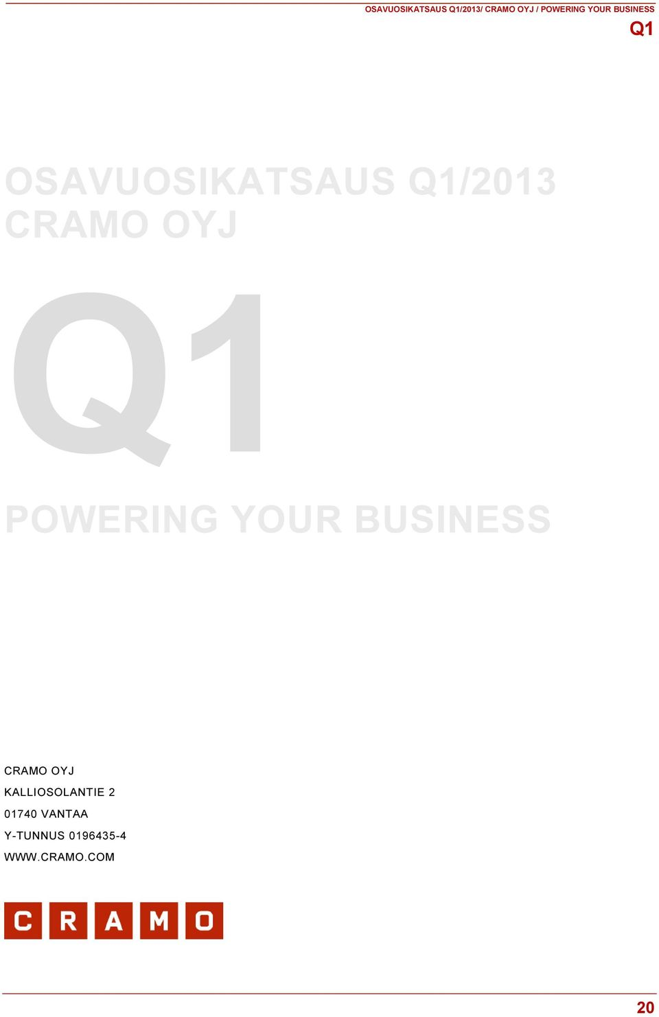 POWERING YOUR BUSINESS CRAMO OYJ