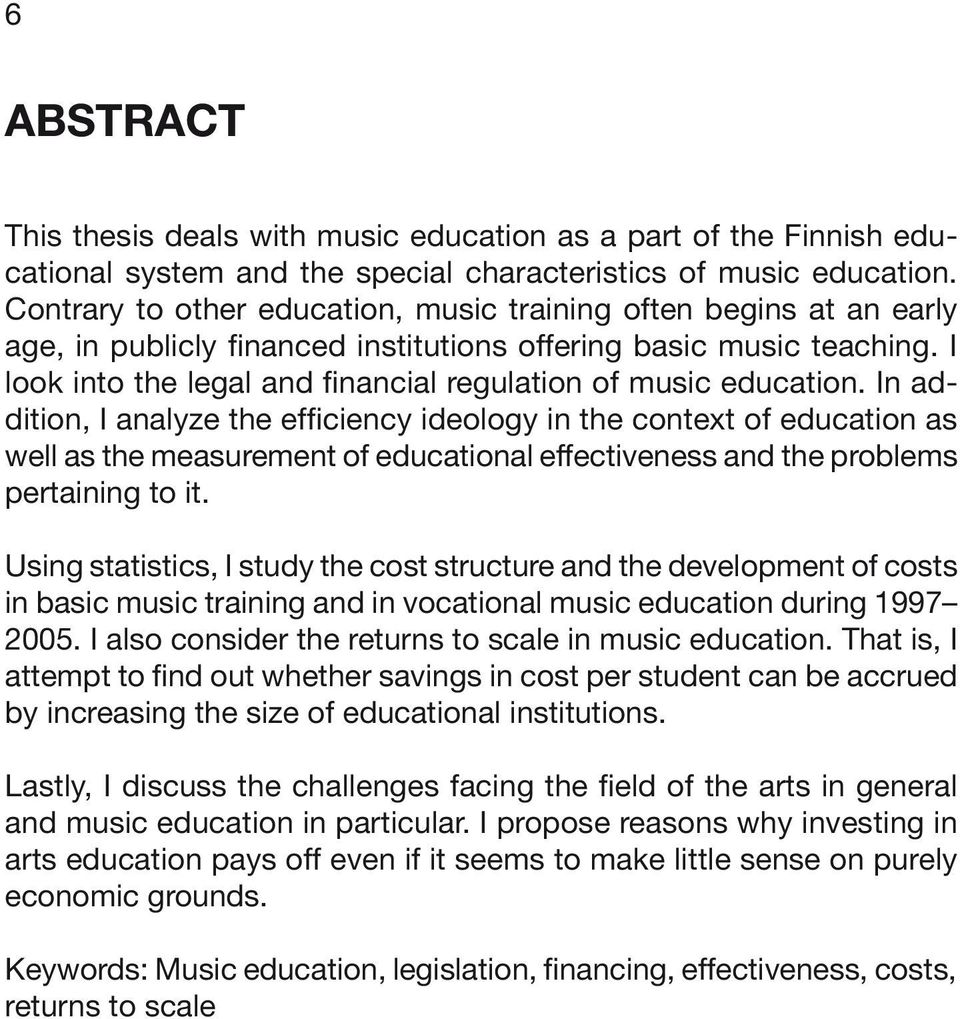 I look into the legal and financial regulation of music education.