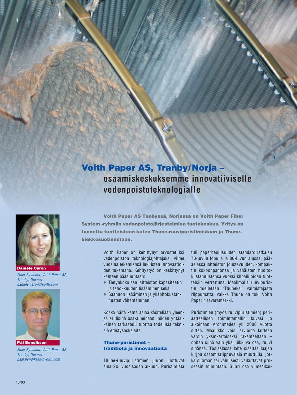 paper technology journal voith Legacy technology provides cd-actuators, qcs, scanner, parts and service for the pulp and paper manufacturing industry.