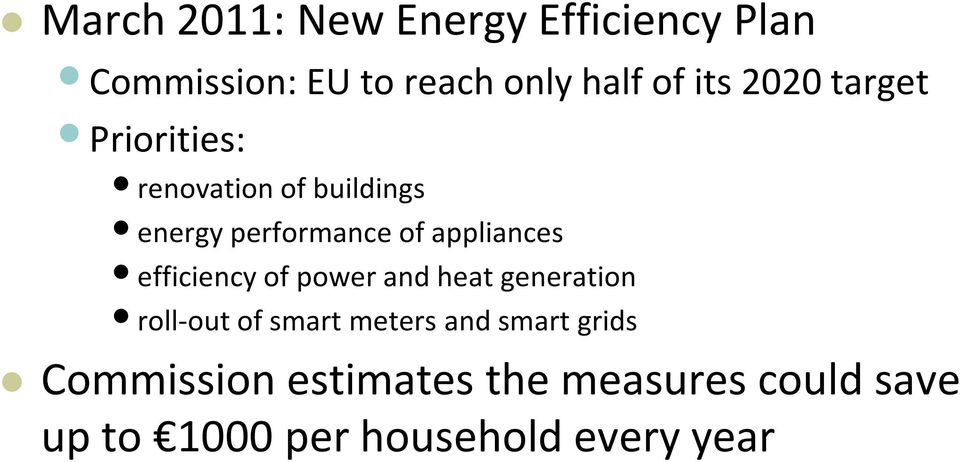 efficiency of power and heat generation roll-out of smart meters and smart grids