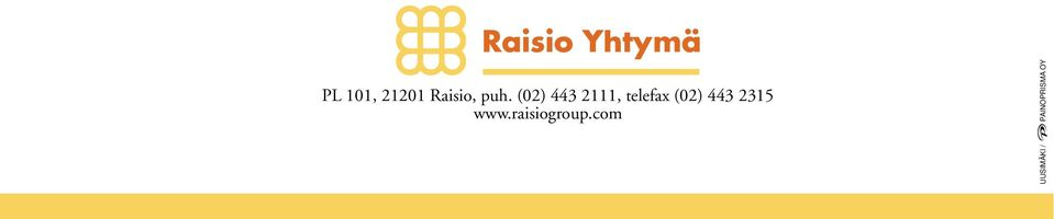 443 2315 www.raisiogroup.